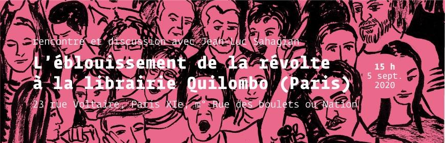 Quilombo : Rencontre L'éblouissement de la révolte