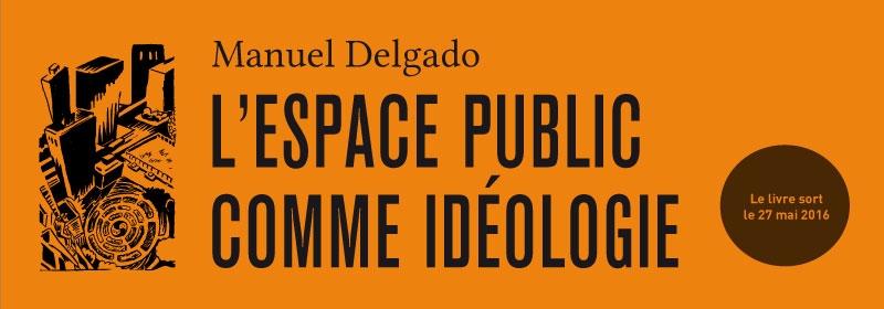Bandeau pour L'Espace public comme idéologie