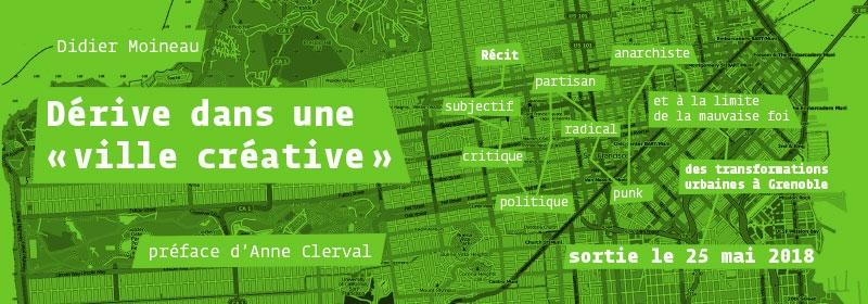 """Bandeau pour Dérive dans une """"ville créative"""""""